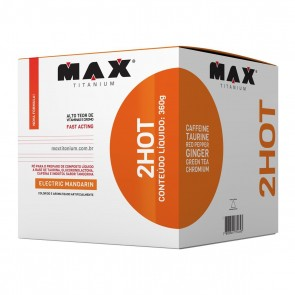 Ultimate 2HOT (360g) ELECTRIC MANDARIN – Max Titanium